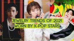 Jewelry Trends of 2021