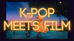 K-pop Meets Film